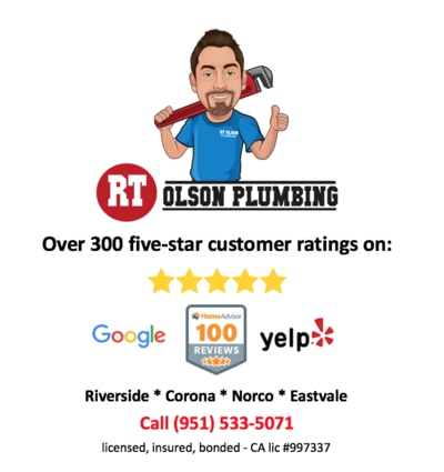 RT Olson plumbing Riverside CA with over 300 five-star reviews