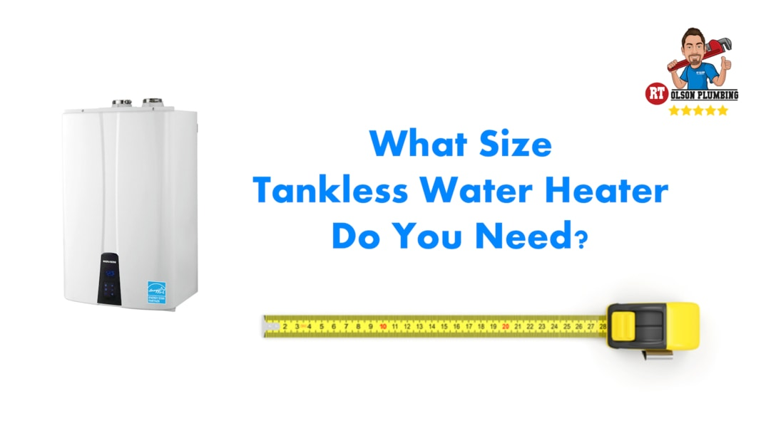 what size tankless water heater do you need - featured image