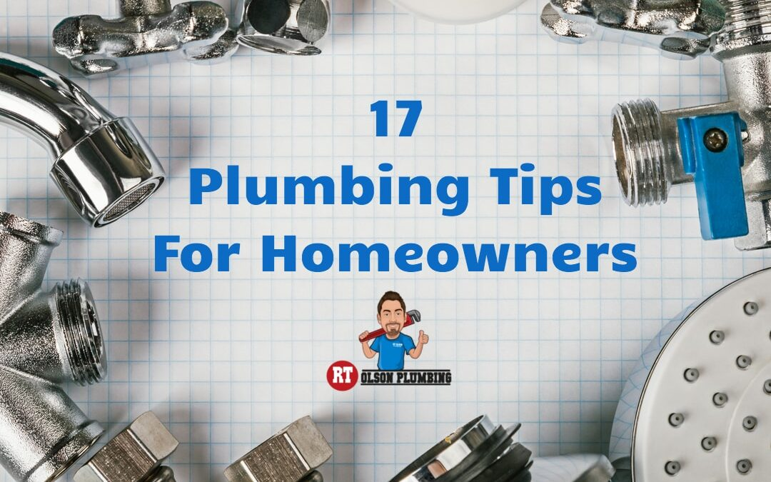 17 Plumbing Tips For Homeowners