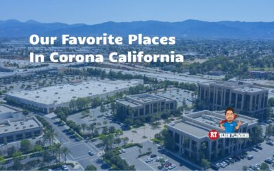 Our Favorite Places In Corona CA