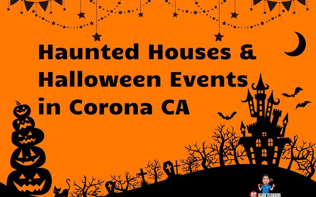 Haunted Houses in Corona CA